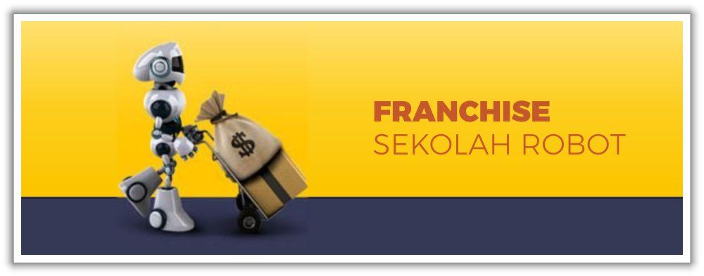 FRANCHISE SEKOLAH ROBOT
