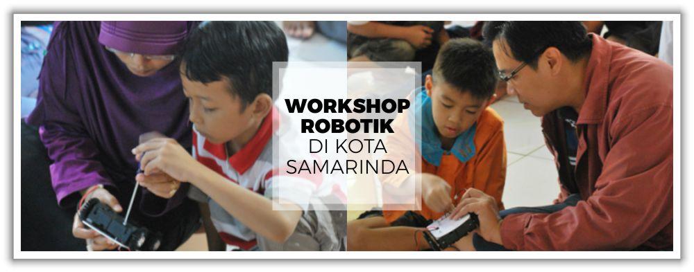 Workshop Robotik Kota Samarinda